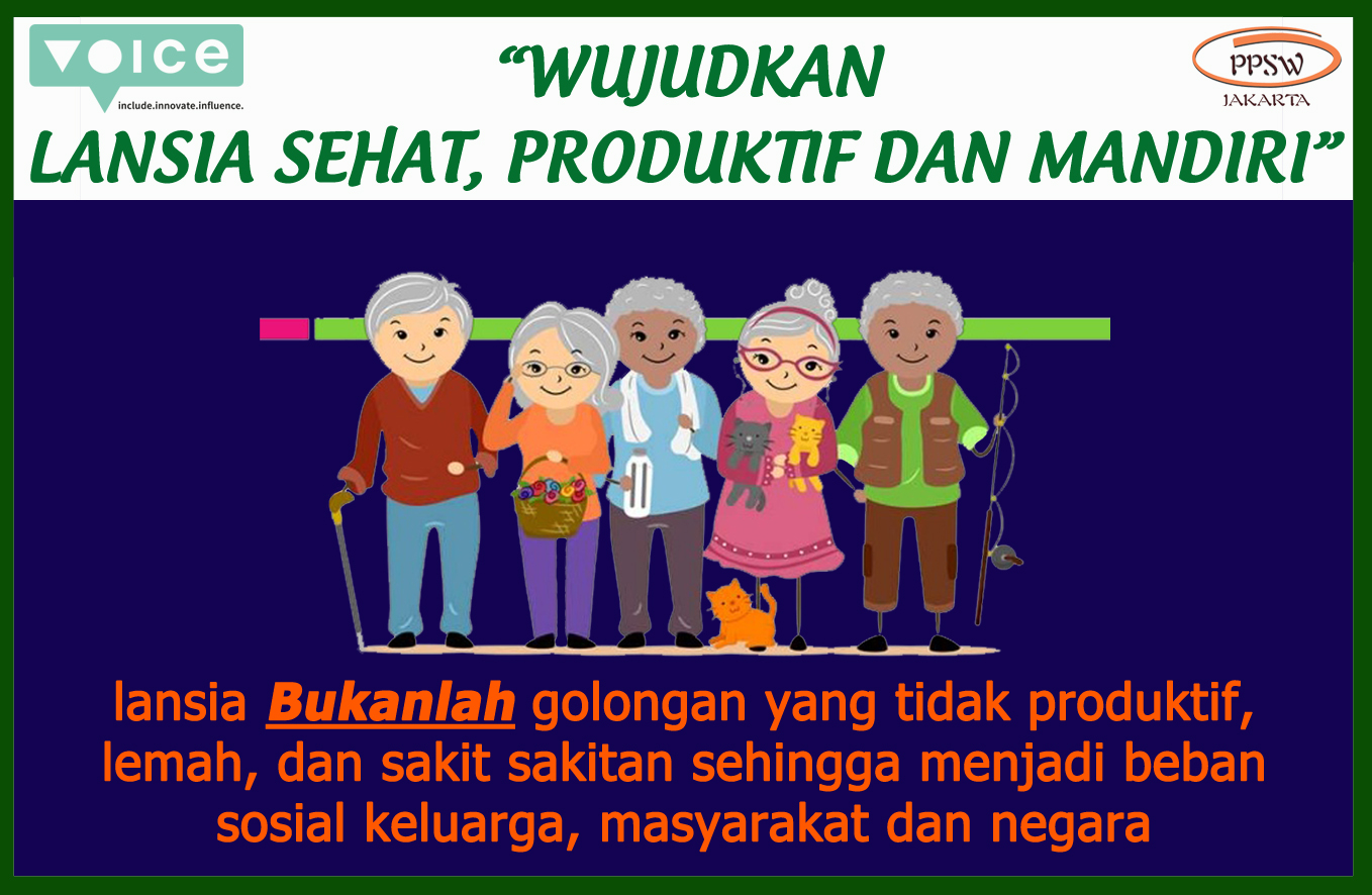 """Image of a sticker produced by PPSW Jakarta. It shows 5 elderly people standing together. At the bottom, it says """"Elderly is not unproductive, weak, and unhealthy people who become a social burden for family, society, and country."""""""